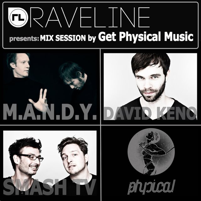 Raveline Mix Session By Get Physical