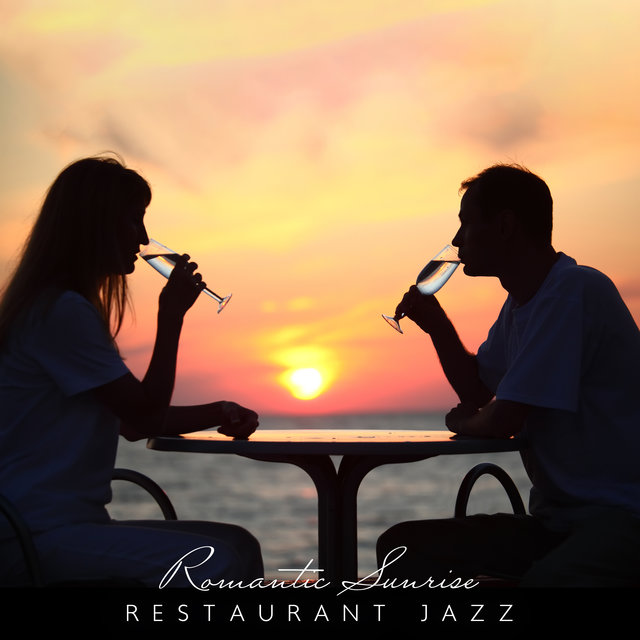 Romantic Sunrise (Jazz Music for Date in Restaurant, Romantic Dinner, Smooth Saxophone Jazz)