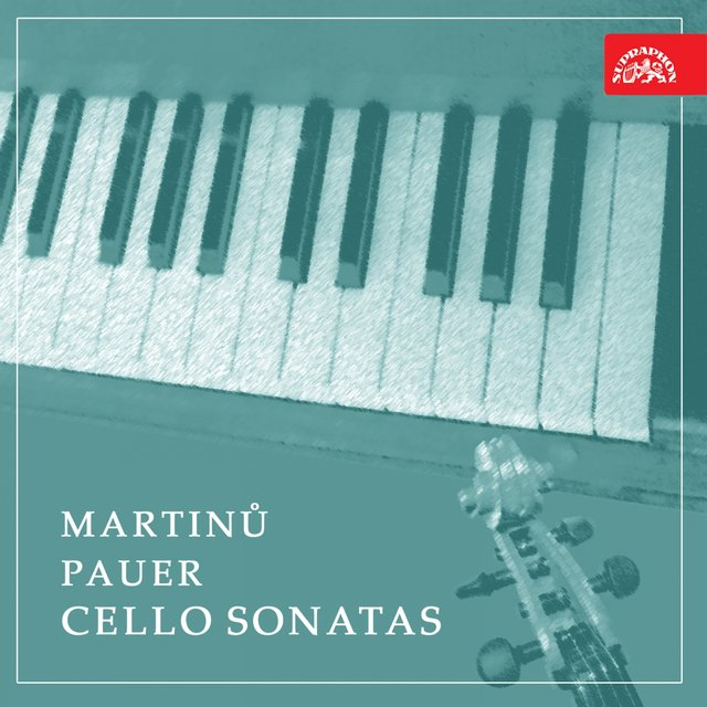 Martinů, Pauer: Cello Sonatas