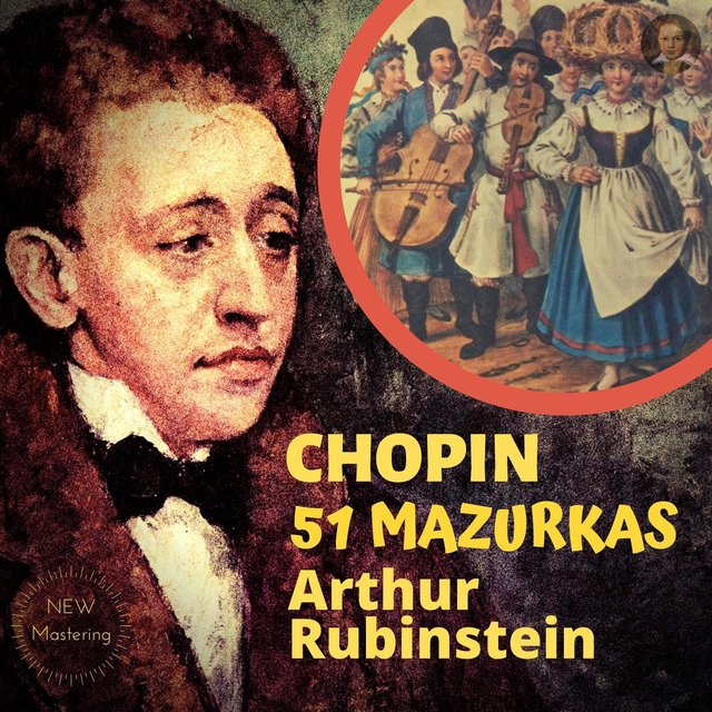 Chopin by Rubinstein: 51 Mazurkas