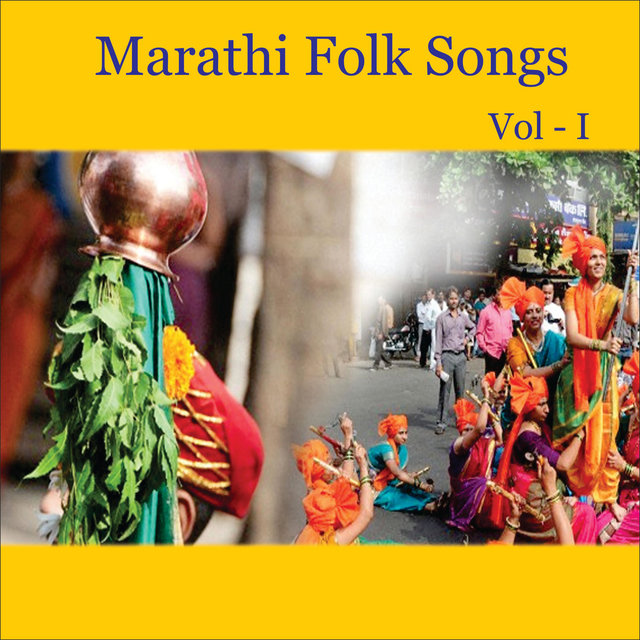 Marathi Folk Songs, Vol. 1