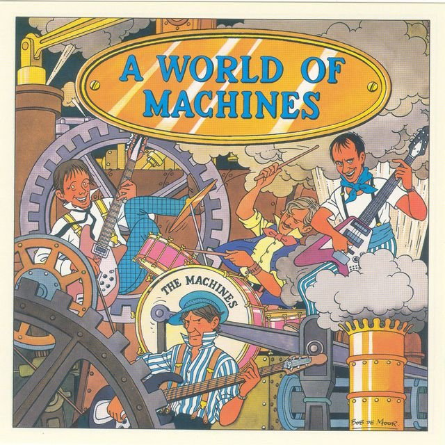 A World Of Machines + 3 Extras