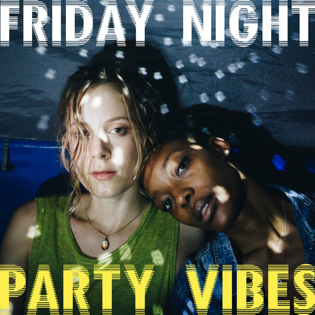 Friday Night Party Vibes - Chill Session, Elevative Dance, Lounge Summer, Leave the Future Behind, Sexy Beat, Tropical House