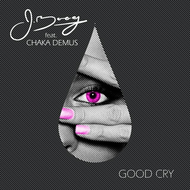 Good Cry (feat. Chaka Demus) - Single