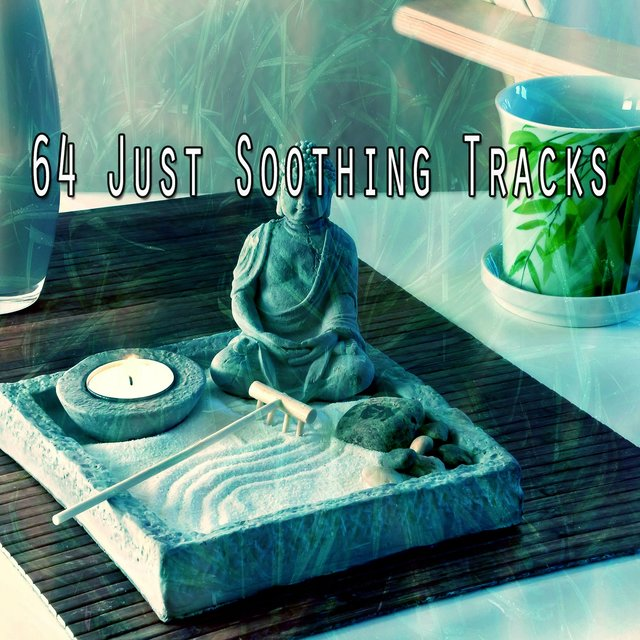 64 Just Soothing Tracks