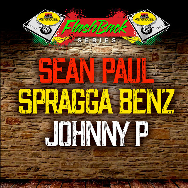 Penthouse Flashback Series: Sean Paul, Spragga Benz and Johnny P