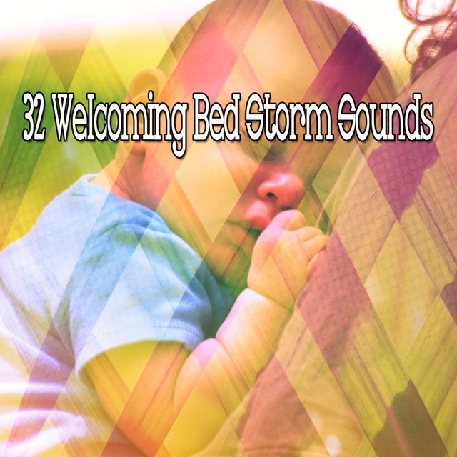 32 Welcoming Bed Storm Sounds