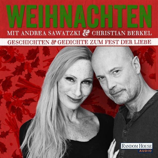 Listen To Weihnachten Mit Andrea Sawatzki Und Christian