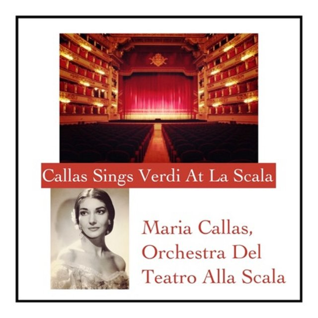 Callas Sings Verdi At La Scala