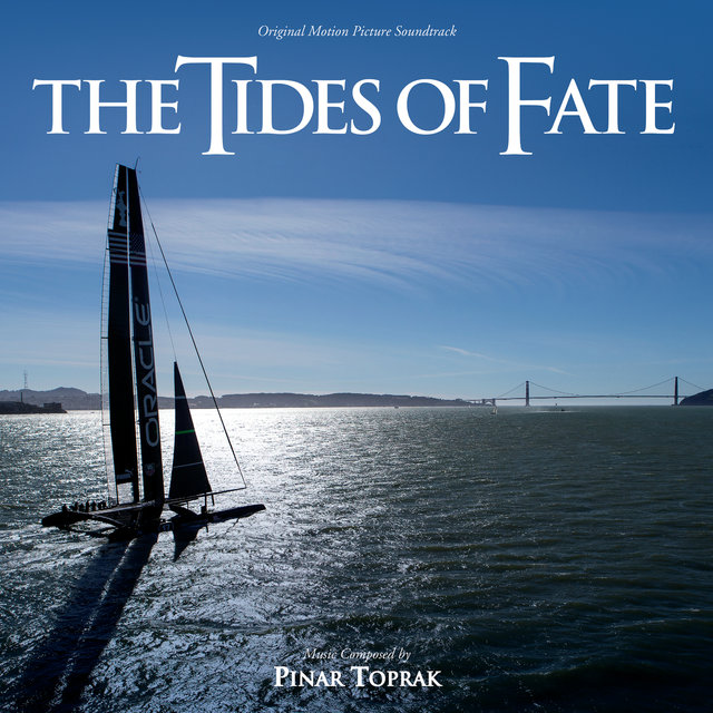 Tides Of Fate (Original Motion Picture Soundtrack)