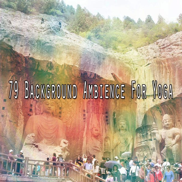 79 Background Ambience for Yoga