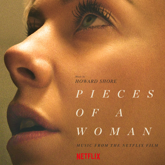 Cover art for album Pieces Of A Woman (Music From The Netflix Film) by Howard Shore