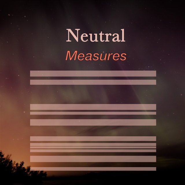 # 1 Album: Neutral Measures