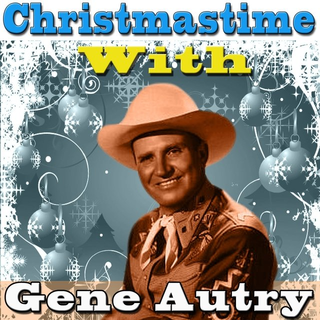 Christmastime With Gene Autry