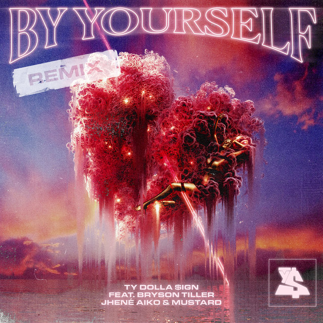Cover art for album By Yourself (feat. Bryson Tiller, Jhené Aiko & Mustard) [Remix] by Ty Dolla $ign, Bryson Tiller, Jhené Aiko, Mustard