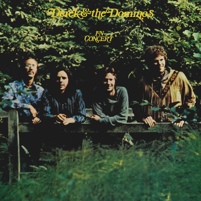 Derek & The Dominos In Concert (Live)