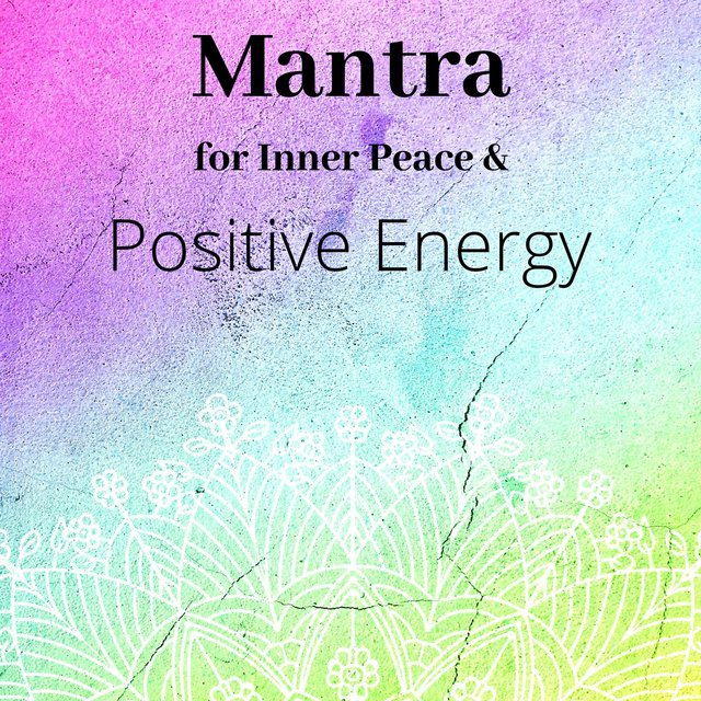 Mantra for Inner Peace & Positive Energy - Night Time Meditation, Miracle Healing Music