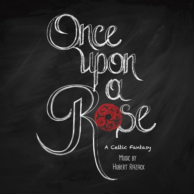 Once Upon a Rose (Music from the Show)