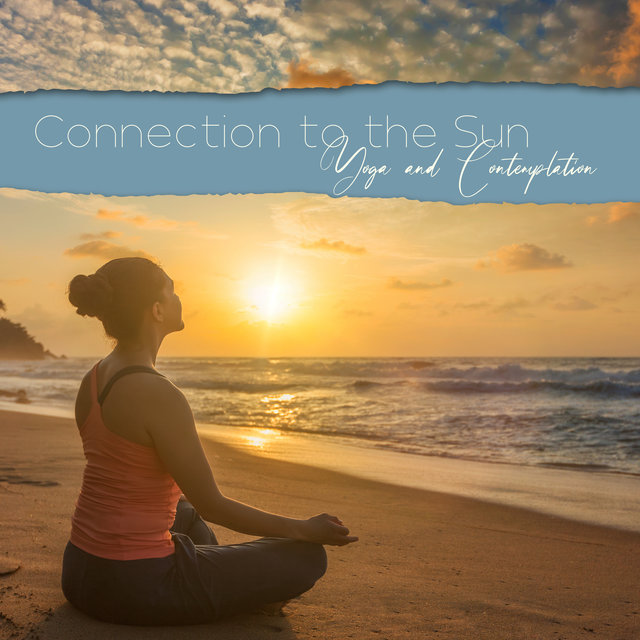Connection to the Sun (Yoga and Contemplation)