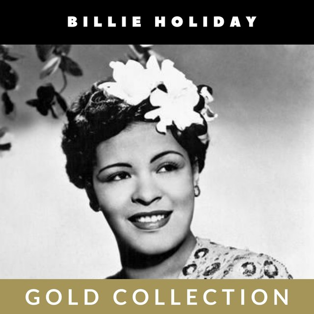 Billie Holiday - Gold Collection