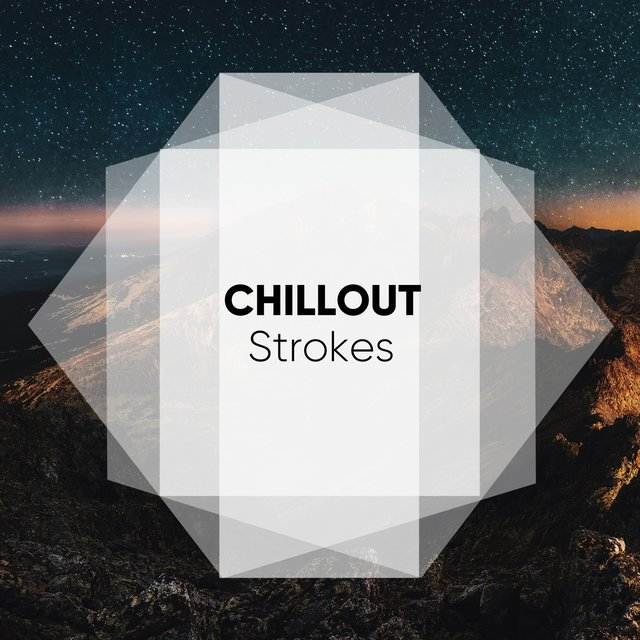 Chillout Strokes, Vol. 2