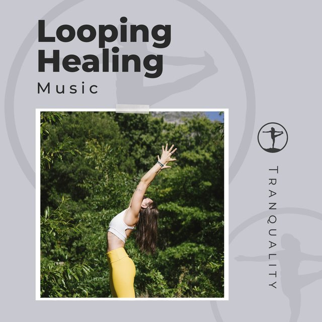 Looping Healing Music
