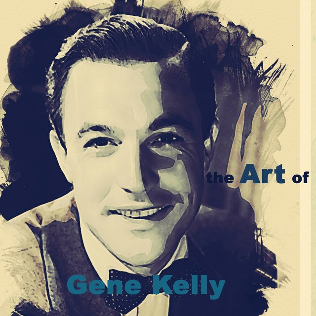 The Art of Gene Kelly