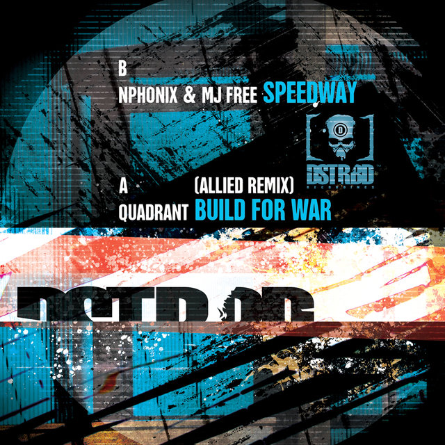 Speedway / Build For War - Remix