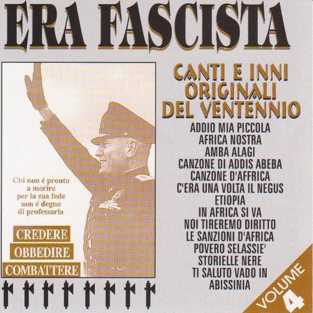 Era fascista, Vol. 4