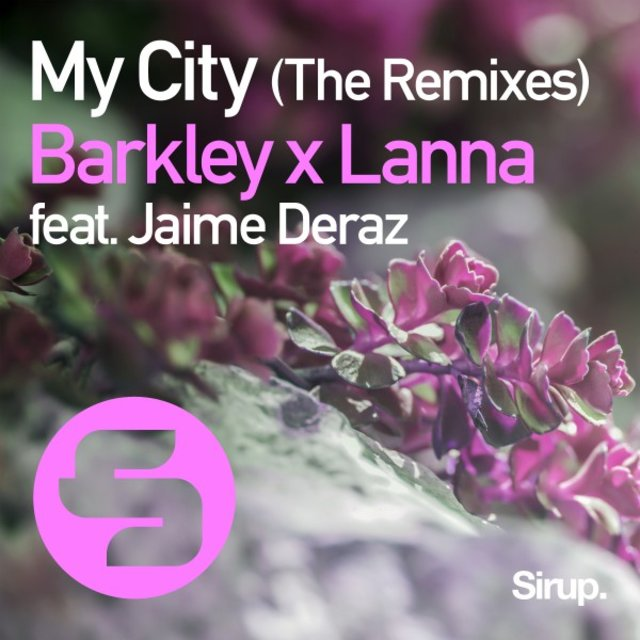 My City (The Remixes)