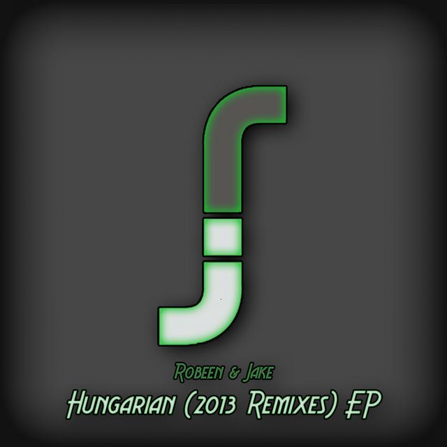 Hungarian (2013 Remixes) EP