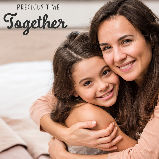 Precious Time Together – Musical Background for Spending Relaxing Moment with Your Mom