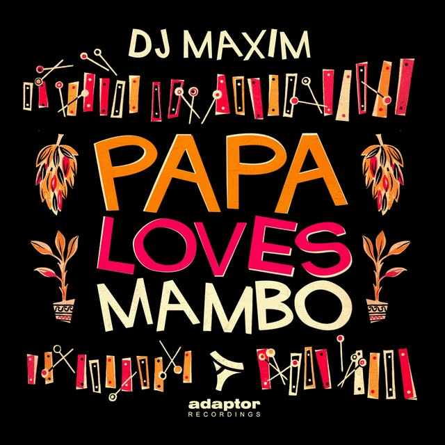 Papa Loves Mambo (Remixes)