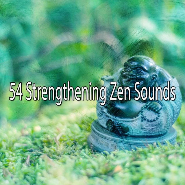 54 Strengthening Zen Sounds