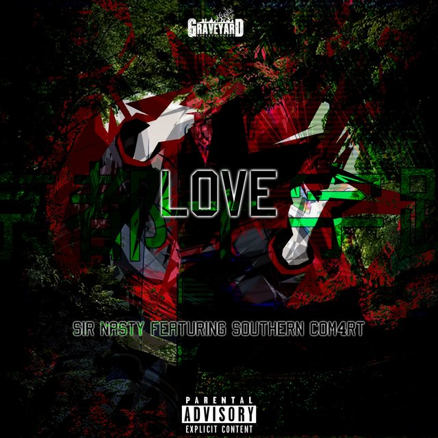 Love (feat. Southern Com4rt)