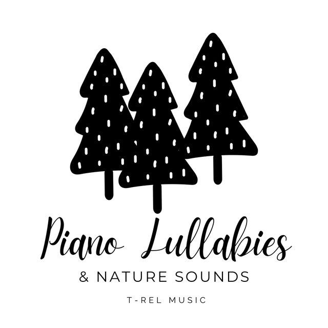 Piano Lullabies & Nature Sounds