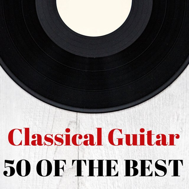 Classical Guitar: 50 of the Best