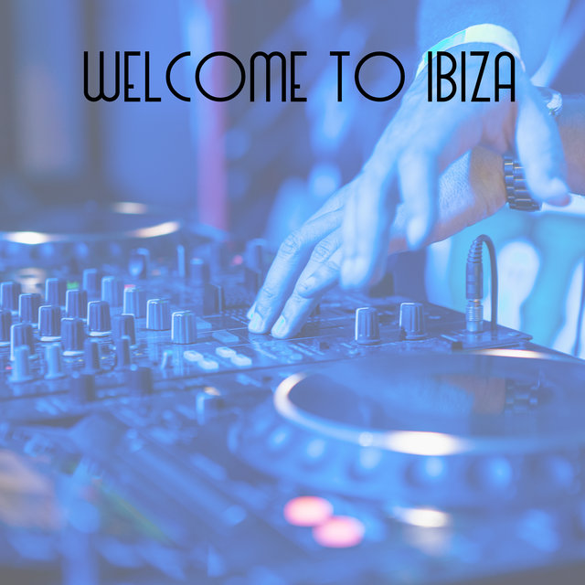 Welcome to Ibiza – Wild Party, Beach Bar, Cocktails, Summer Solstice, Afterhour Chill Out
