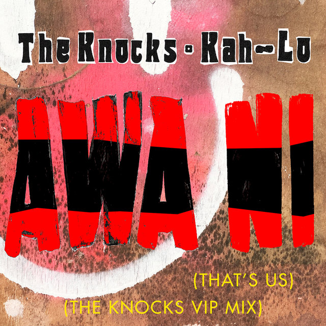 Awa Ni (The Knocks VIP Mix)