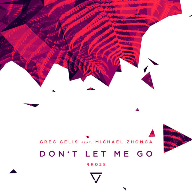 Don't Let Me Go (feat. Michael Zhonga)