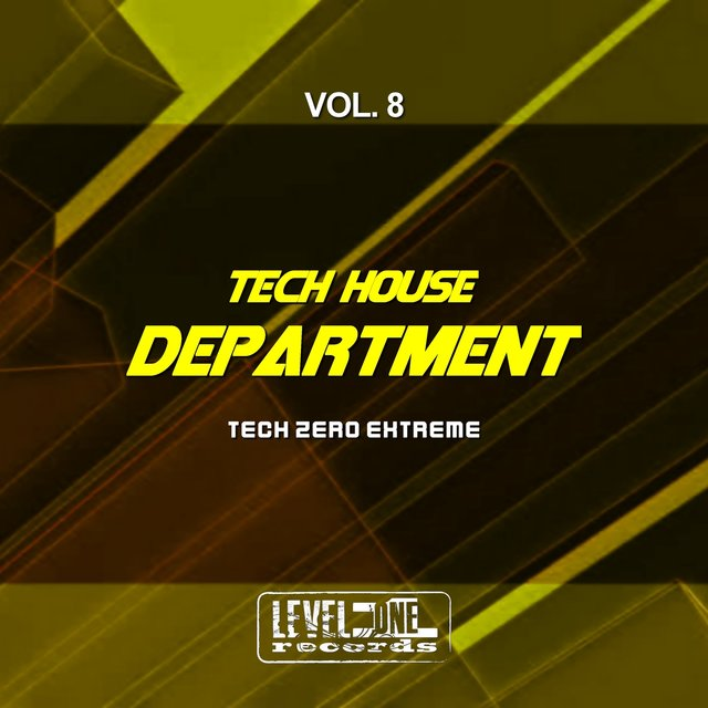 Tech House Department, Vol. 8 (Tech Zero Extreme)