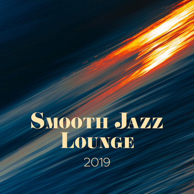 Smooth Jazz Lounge 2019