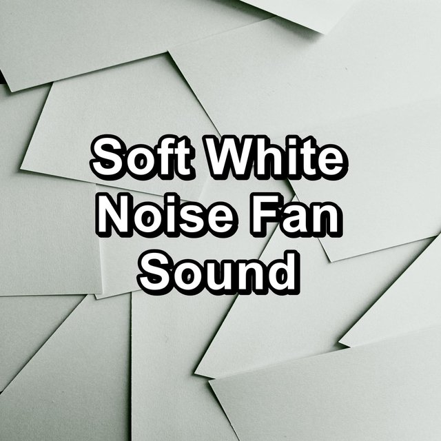 Soft White Noise Fan Sound