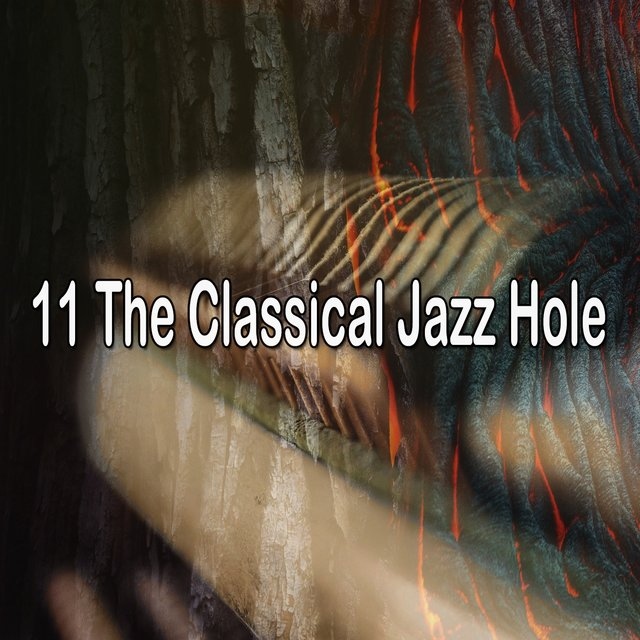11 The Classical Jazz Hole