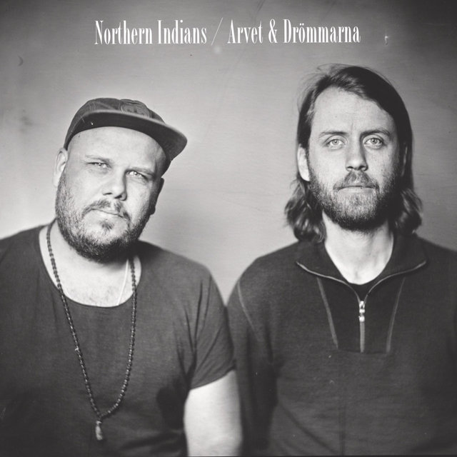 Cover art for album Arvet & Drömmarna by Northern Indians