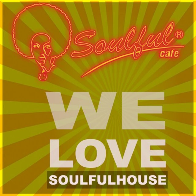 We Love Soulfulhouse