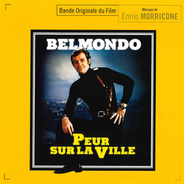 Peur sur la ville (Il poliziotto della brigata criminale) (Official motion picture soundtrack)