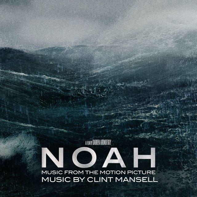 Noah (Music from the Motion Picture)