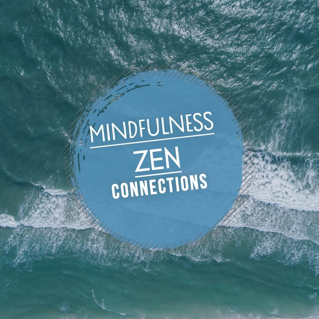 Mindfulness Zen Connections