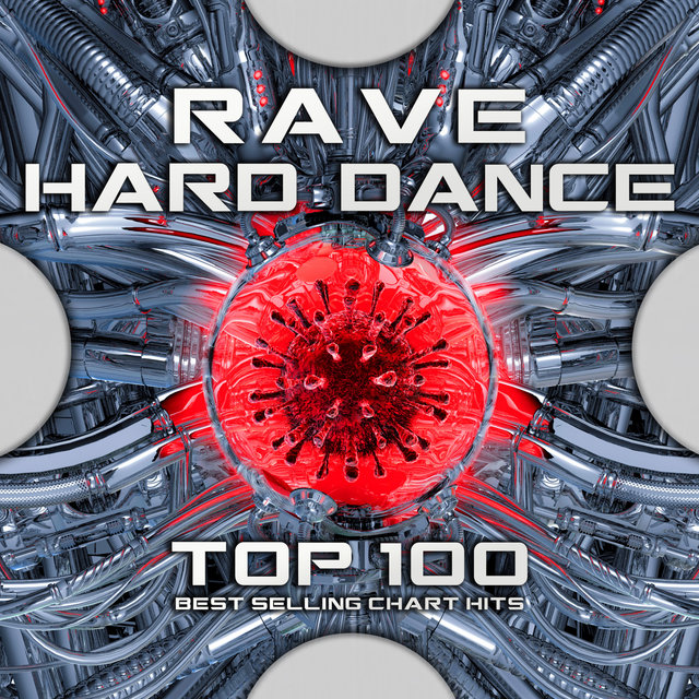 Rave Hard Dance Top 100 Best Selling Chart Hits
